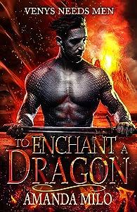 To Enchant a Dragon