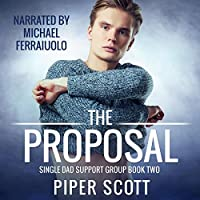 The Proposal (Single Dad Support Group, #2)