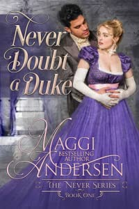 Never Doubt a Duke (Never, #1)