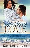 Resisting Love (Starlight Ridge Book 2)