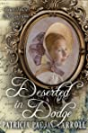 Deserted in Dodge (Yours Truly: The Lovelorn Book 7)