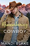 Remembering the Cowboy  (Blackwater Ranch #1)