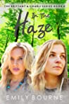 In The Haze (The Brittany & Charli Series Book 2)
