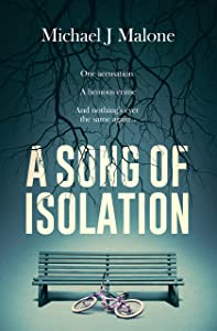 A Song of Isolation