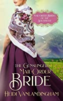 The Gunslinger's Mail-Order Bride (Mail-Order Brides of the Southwest)