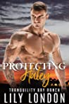Protecting Haley (Tranquility Bay Ranch #1)