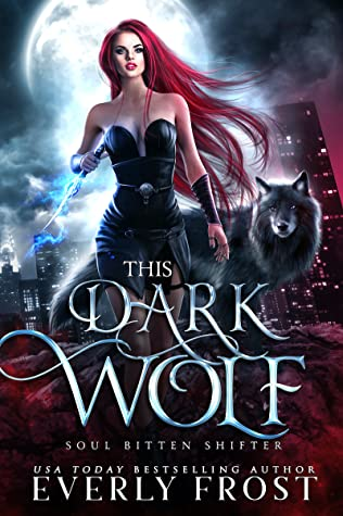 This Dark Wolf (Soul Bitten Shifter, #1)