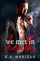 We Met in Death