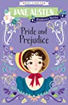 Pride and Prejudice (Jane Austen Children's Stories)
