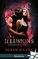 Illusions (Sombres destinées, #2)
