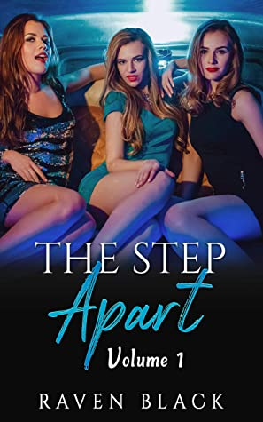 The Step Apart: Volume 1 (Collection) (A Step Apart Book 7)