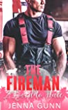 The Fireman I Loved to Hate: A Small Town Enemies to Lovers Romance (Everything For Love Series Book 2)
