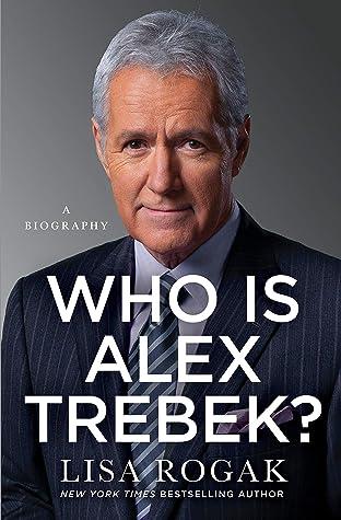 Who Is Alex Trebek?: A Biography