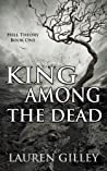 King Among the Dead (Hell Theory, #1)