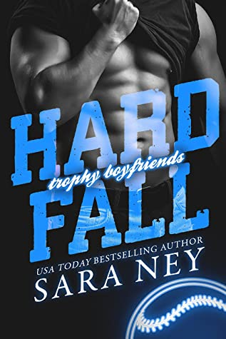 Hard Fall (Trophy Boyfriends, #2)