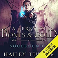 A Ferry of Bones & Gold (Soulbound #1)