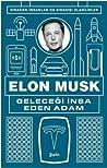 Elon Musk Geleceği İnşa Eden Adam