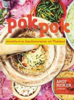 Pok Pok: Food and Stories from the Streets, Homes and Roadside Restaurants of Thailand
