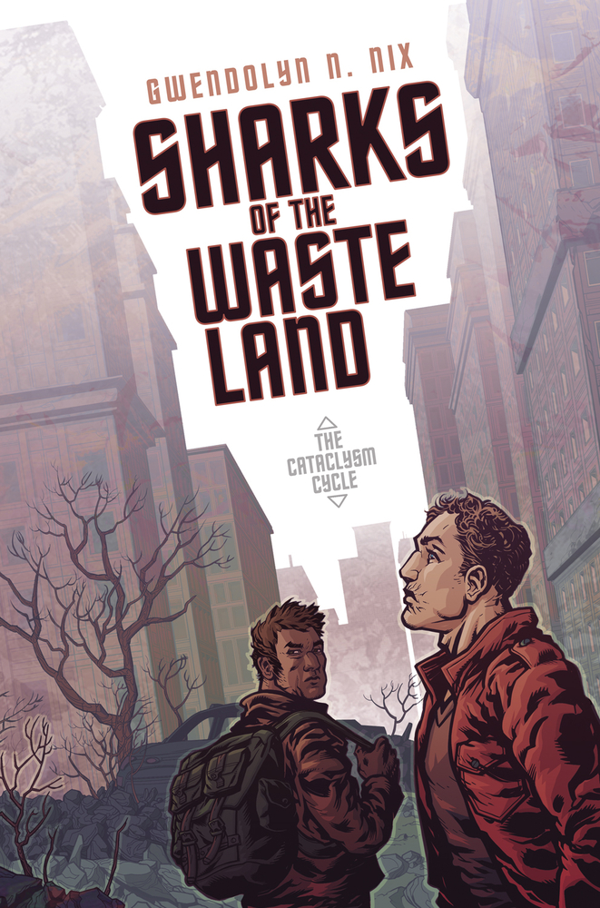 Cover of the book Sharks of the Wasteland by Gwendolyn N. Nix