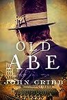 Old Abe: A Novel