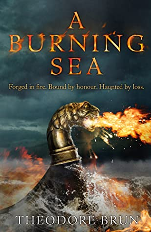 A Burning Sea : Theodore Brun