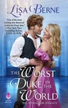 The Worst Duke in the World by Lisa Berne