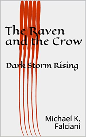 The Raven and the Crow: Dark Storm Rising