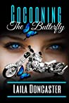 Cocooning, The Butterfly (Circle B Ranch Series Book 1)