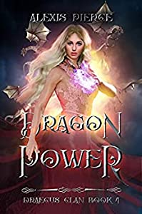 Dragon Power (Draecus Clan, #4)