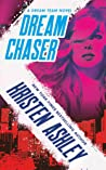 Dream Chaser (Dream Team, #2)