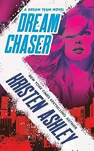 Dream Chaser (Dream Team, #2)