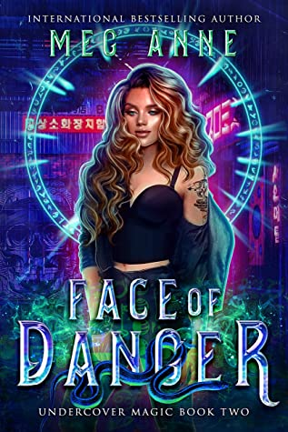 Face of Danger (Undercover Magic #2)