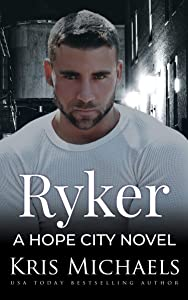 Ryker (Hope City, #6)