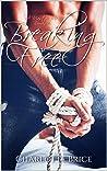 Breaking Free: A Master me Romance