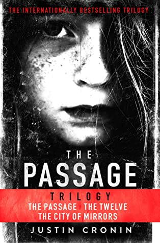 The Passage Trilogy: The Passage, The Twelve and City of Mirrors