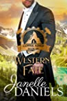 Western Fate: A Miners to Millionaires Story (Copper Kings Book 6)