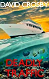 Deadly Traffic: A Florida Thriller (Will Harper Mystery Series Book 5)