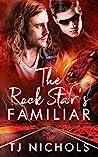 The Rock Star's Familiar (Familiar Mates, #3)