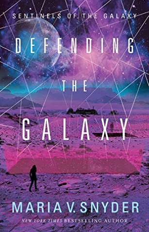 Defending the Galaxy (Sentinels of the Galaxy #3)
