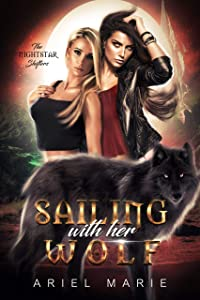 Sailing With Her Wolf (The Nightstar Shifters #1)