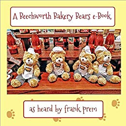 A Beechworth Bakery Bears e-book by Frank Prem