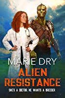 Alien Resistance (Zyrgin Warriors Book 5)