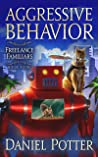 Aggressive Behavior (Freelance Familiars, #4)
