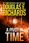A Pivot In Time (Alien Artifact Book 2)