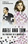 Adele And Tom: The Portrait Of A Marriage