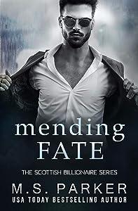 Mending Fate (The Scottish Billionaire #3)