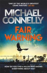 Fair Warning (Jack McEvoy #3)