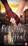 Reasons to Heal