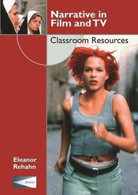 Narrative in Film and TV: Classroom Resources
