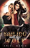 Sailing With Her Wolf: A FF Paranormal Shifter Romance